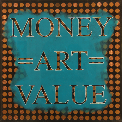 Money=Art=Value