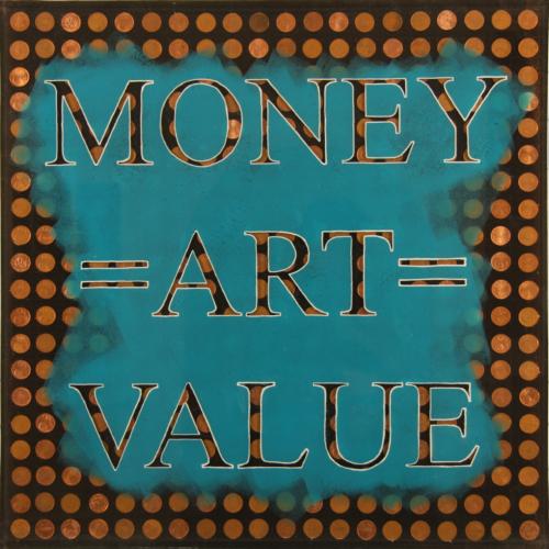 Money=Art=Value